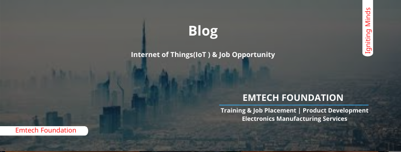 Internet of Things(IoT) & Job Opportunity